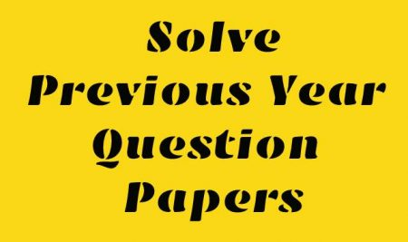 Why is it Important to Solve Previous Year Question Papers?