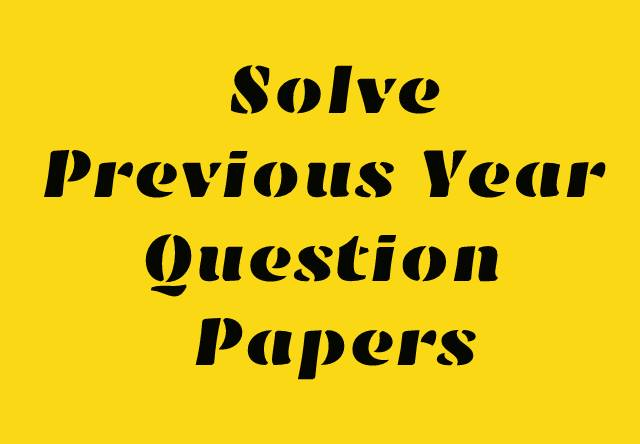 Why is it Important to Solve Previous Year Question Papers