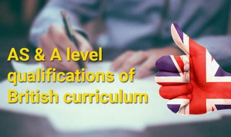 AS & A level qualifications of British curriculum