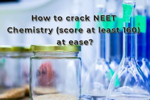 How to score at least 160 in NEET Chemistry