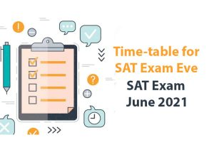 Time-table-for-SAT-Exam-Eve-–-SAT-Exam-June-2021